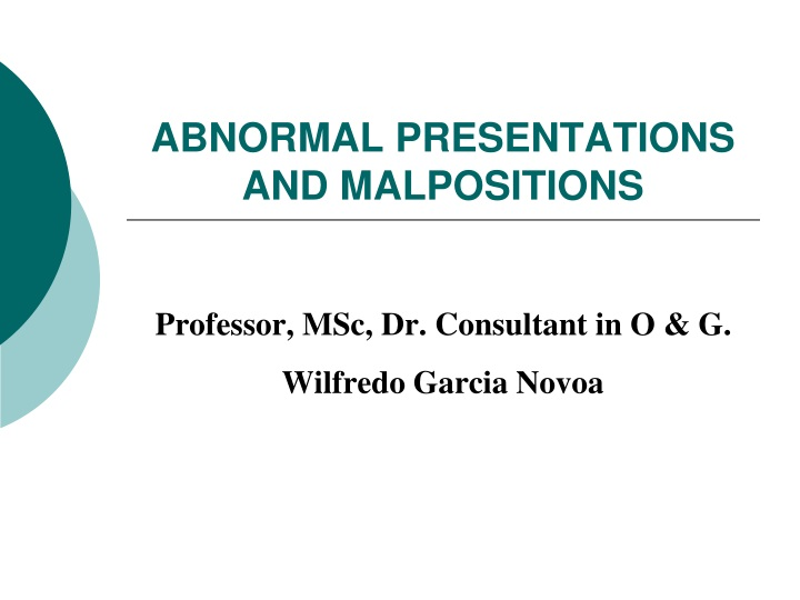 abnormal presentations and malpositions n.