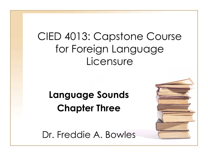 cied 4013 capstone course for foreign language licensure n.