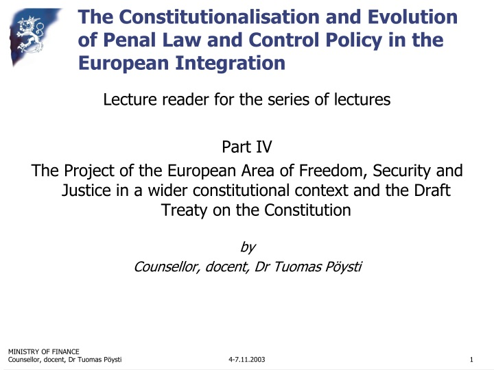 the constitutionalisation and evolution of penal law and control policy in the european integration n.