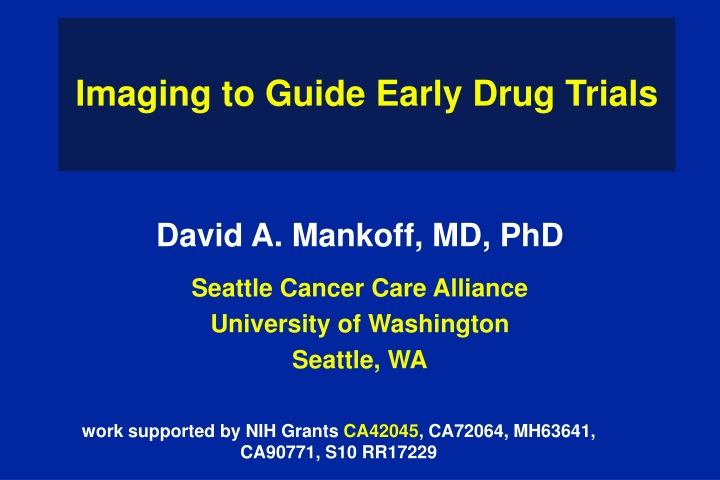 imaging to guide early drug trials n.