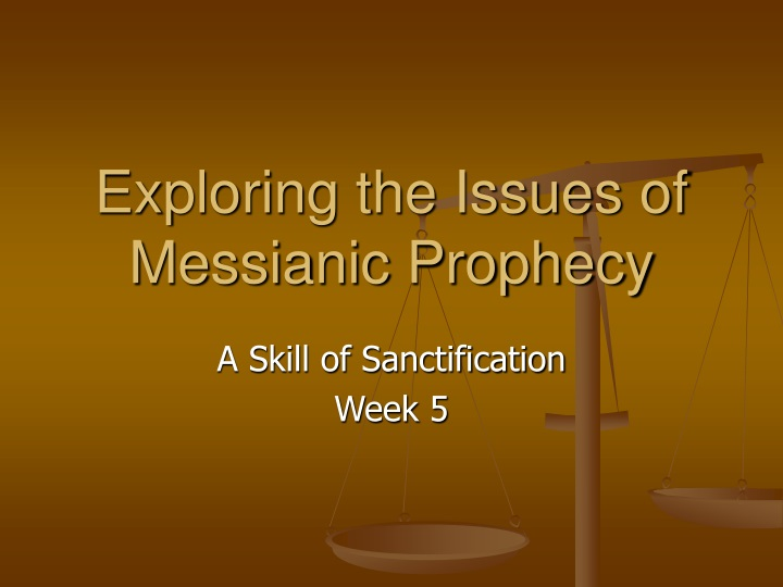 exploring the issues of messianic prophecy n.
