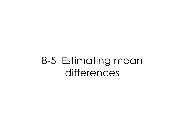 8 5 estimating mean differences n.