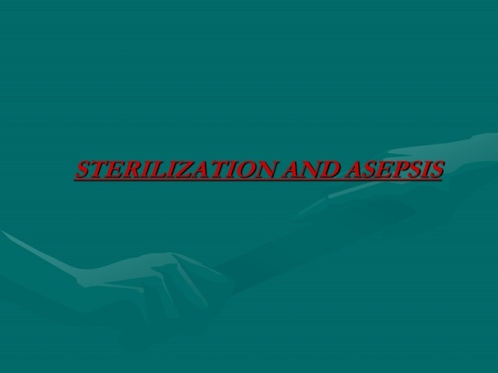 sterilization and asepsis n.