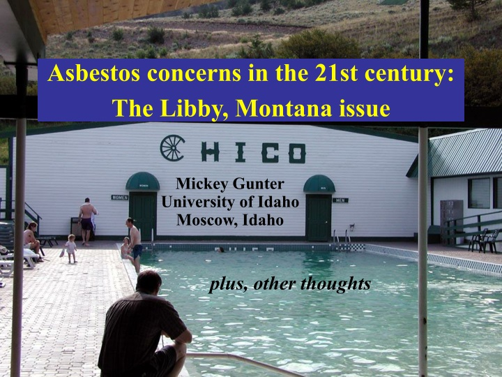 asbestos concerns in the 21st century the libby montana issue n.