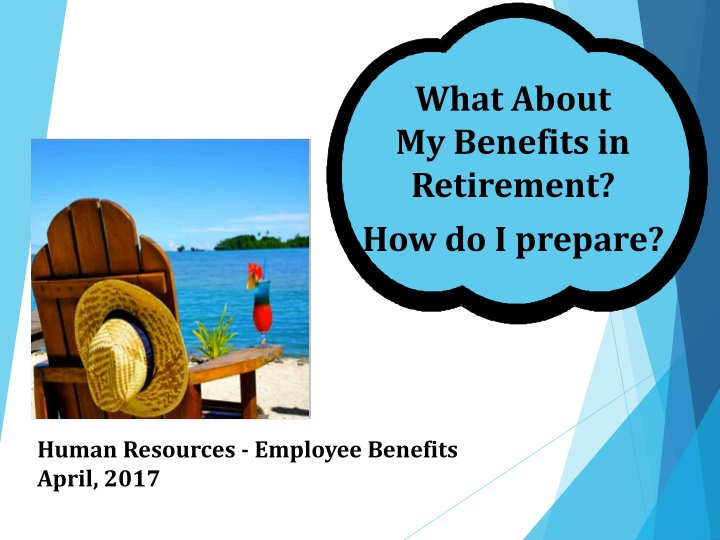 what about my benefits in retirement n.