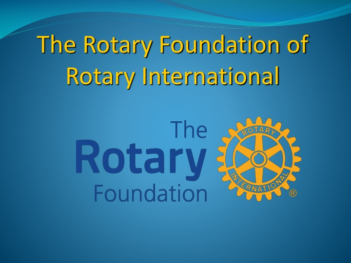 the rotary foundation of rotary international n.
