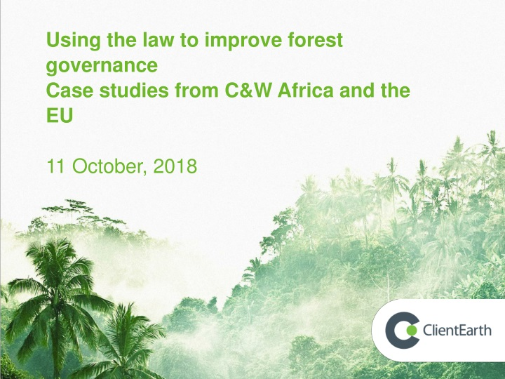 using the law to improve forest governance case n.