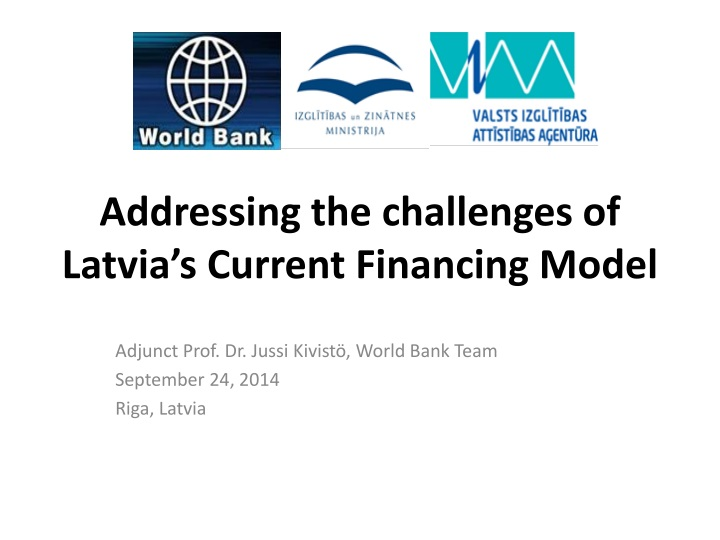 addressing the challenges of latvia s current financing model n.