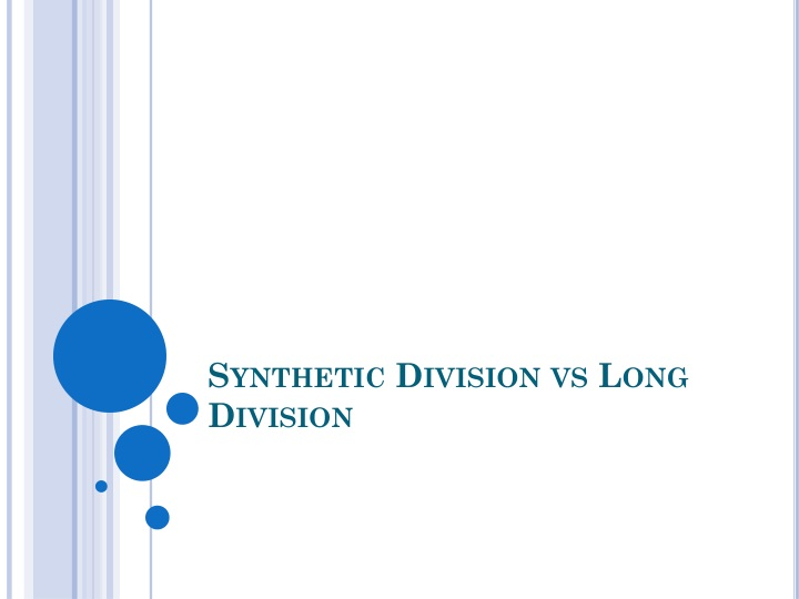 synthetic division vs long division n.