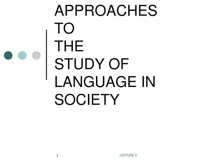 approaches to the study of language in society n.