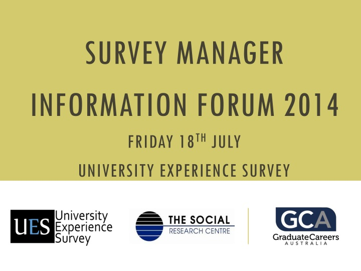 survey manager information forum 2014 friday n.