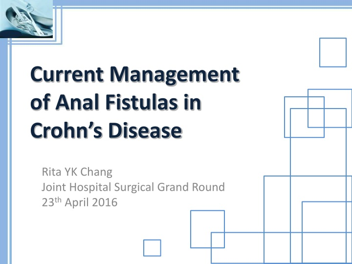current management of anal fistulas in crohn s disease n.