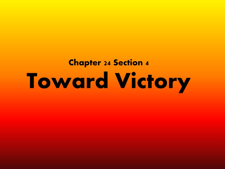 chapter 24 section 4 toward victory n.