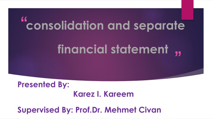 consolidation and separate financial statement n.