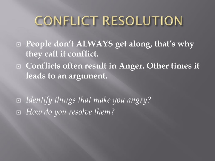 conflict resolution n.