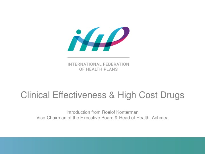 clinical effectiveness high cost drugs n.
