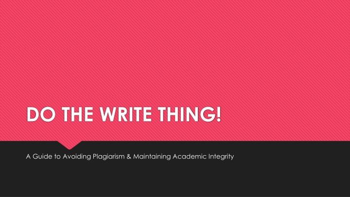 do the write thing n.