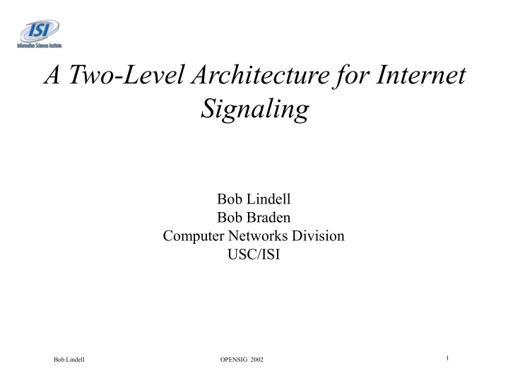 a two level architecture for internet signaling n.