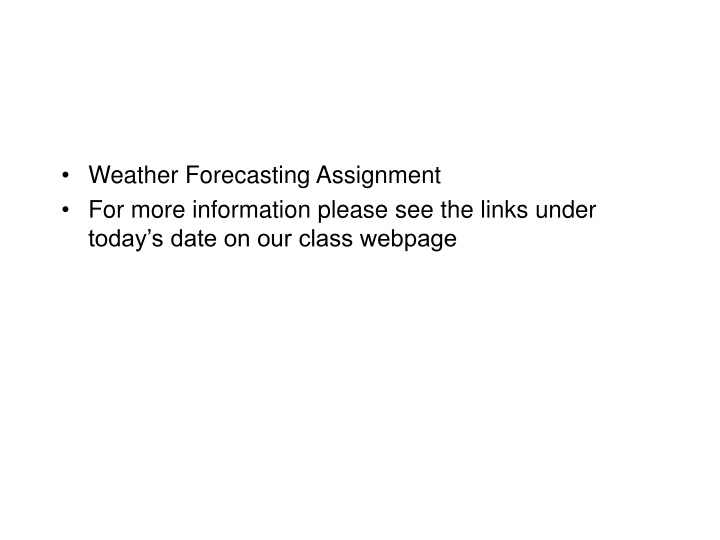 weather forecasting assignment for more n.