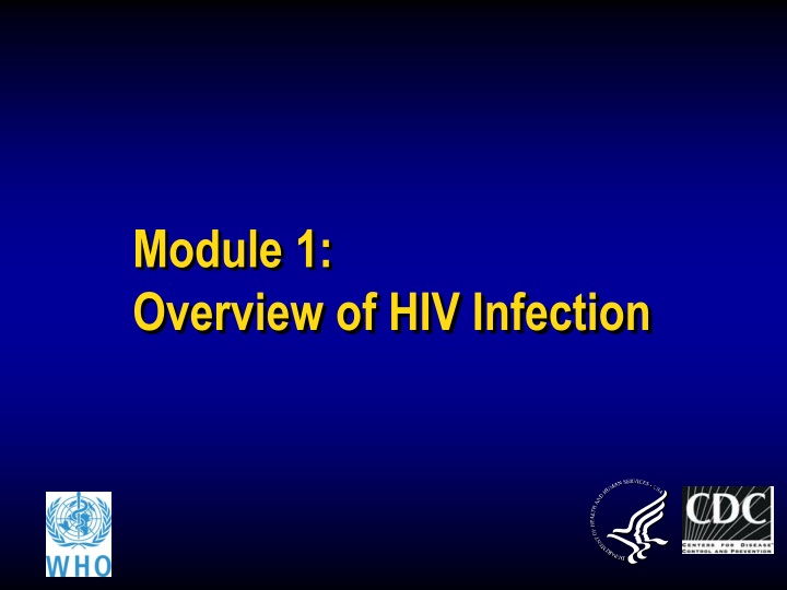 module 1 overview of hiv infection n.