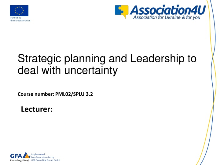 strategic planning and leadership to deal with uncertainty course number pml02 splu 3 2 n.