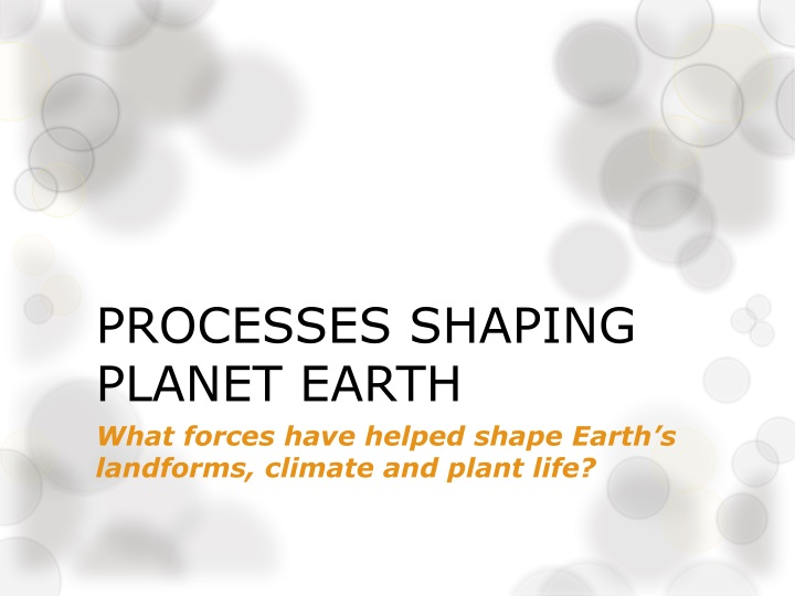 processes shaping planet earth n.