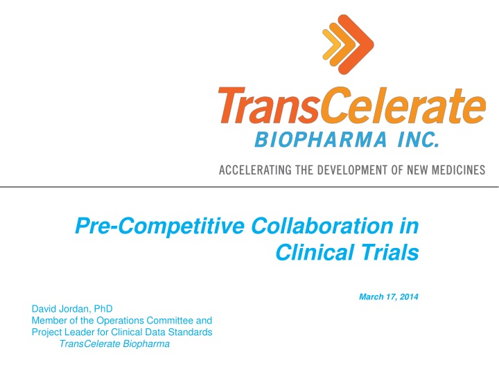 pre competitive collaboration in clinical trials march 17 2014 n.
