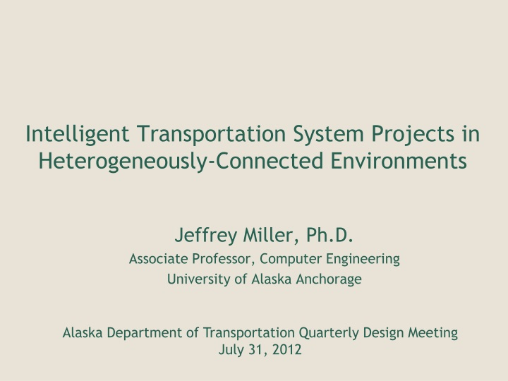 intelligent transportation system projects in heterogeneously connected environments n.