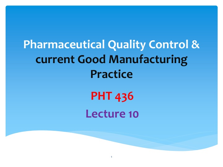 pharmaceutical quality control current good manufacturing practice n.
