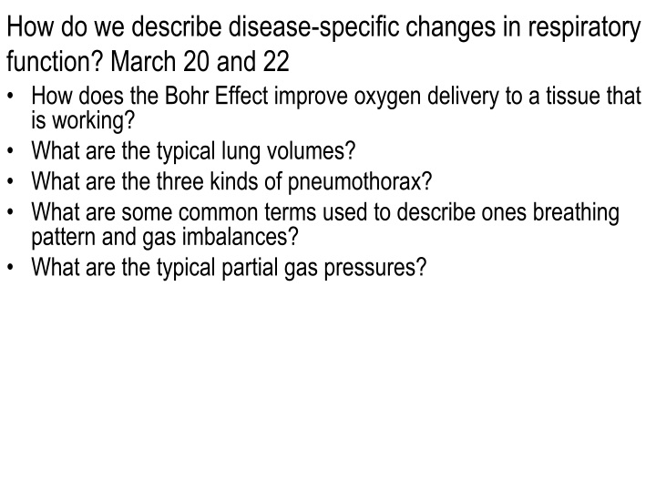 how do we describe disease specific changes in respiratory function march 20 and 22 n.