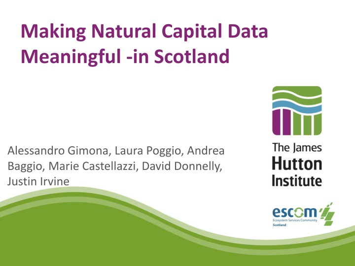 making natural capital data meaningful in scotland n.
