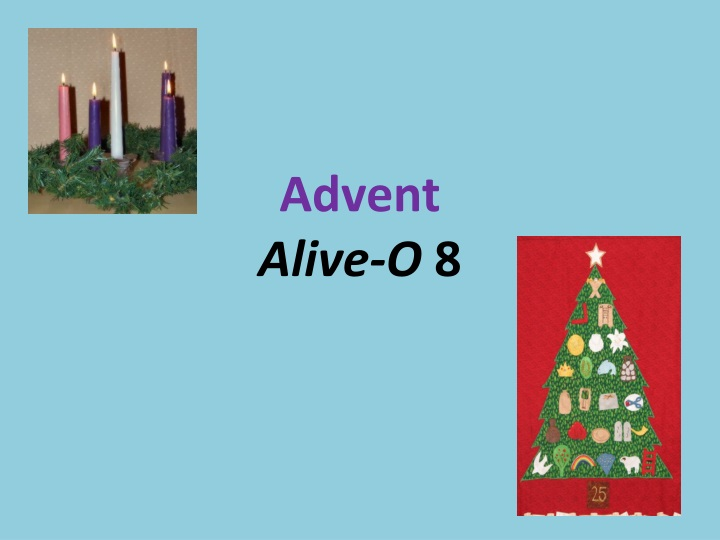 advent alive o 8 n.