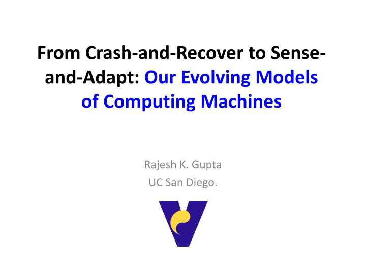 from crash and recover to sense and adapt our evolving models of computing machines n.