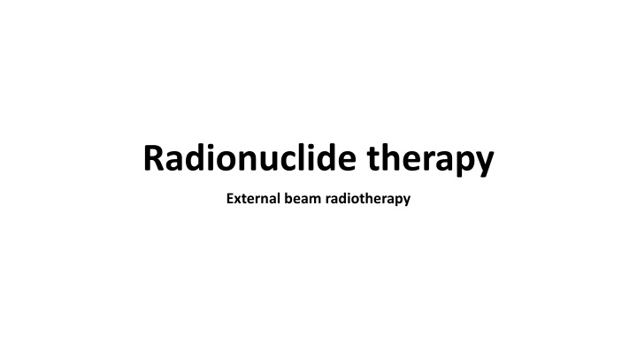 radionuclide therapy n.