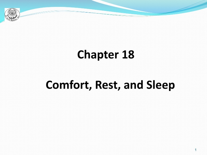 chapter 18 comfort rest and sleep n.