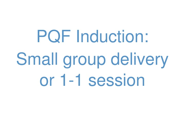 pqf induction s mall group delivery or 1 1 session n.