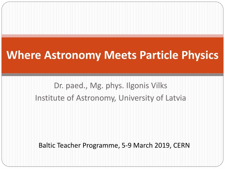 where astronomy meets particle physics n.