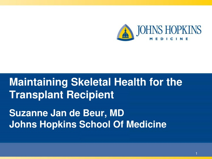 maintaining skeletal health for the transplant recipient n.