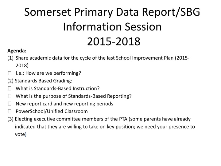 somerset primary data report sbg information session 2015 2018 n.