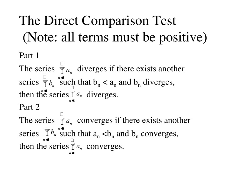the direct comparison test note all terms must be positive n.