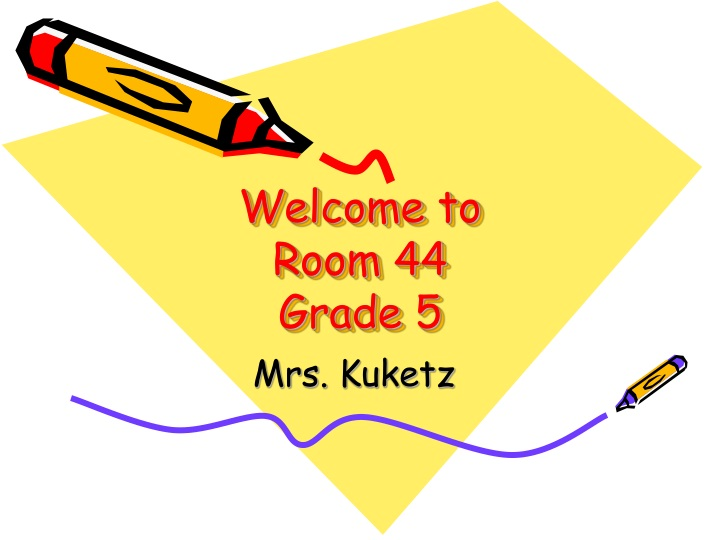 welcome to room 44 grade 5 n.
