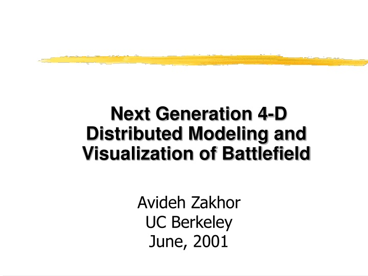 next generation 4 d distributed modeling n.