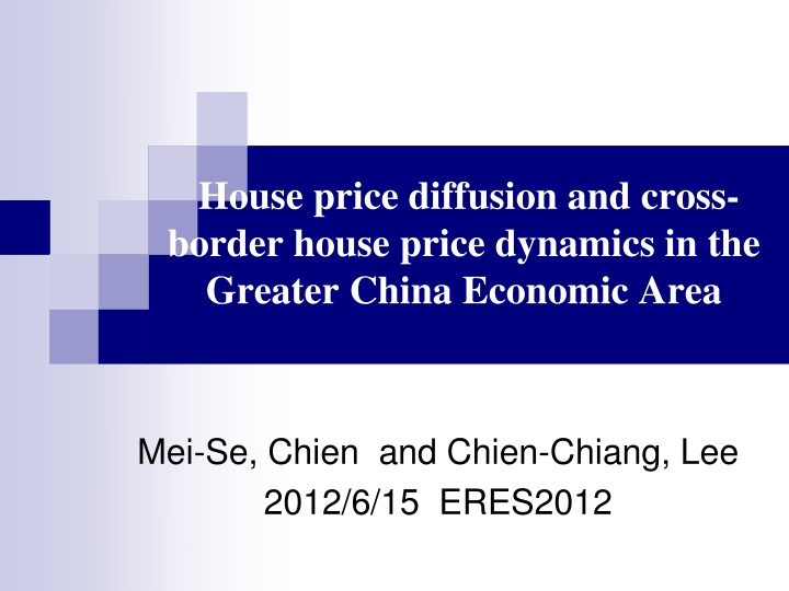 house price diffusion and cross border house price dynamics in the greater china economic area n.