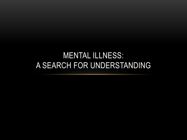 mental illness a search for understanding n.