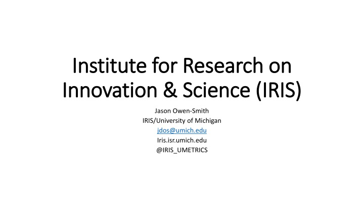 institute for research on innovation science iris n.