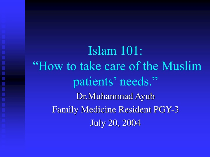 islam 101 how to take care of the muslim patients needs n.