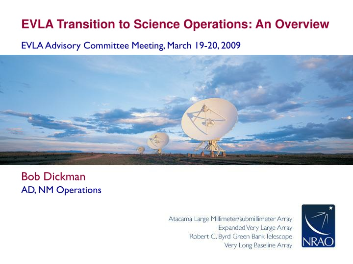 evla transition to science operations an overview n.