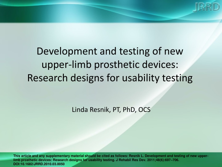 development and testing of new upper limb prosthetic devices research designs for usability testing n.
