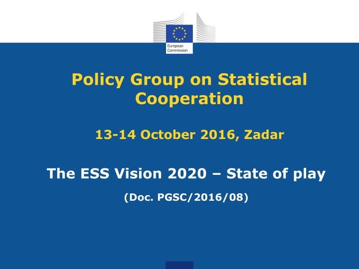 policy group on statistical cooperation 13 14 october 2016 zadar n.