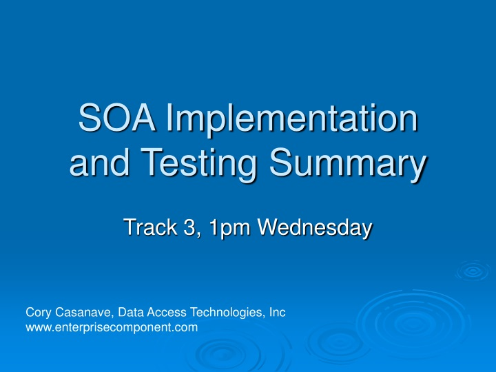 soa implementation and testing summary n.